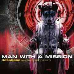 CD+DVD!!MAN WITH A MISSION/database feat.TAKUMA(10-FEET)