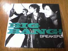 BREAKERZ CD BIG BANG! DAIGO 初回盤C