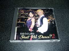 CD�u�킽��Ƃ�����Shall We Dance? 2�veffe �V�����E�B�_���X