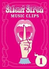 �V�i����Silent Siren����ĥ����PV�W/Music Clips 1 DVD