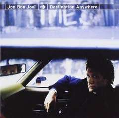Jon Bon Jovi / Destination Anywhere 日本盤 ボン・ジョヴィ