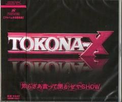 新品即決 トコナ-X TOKONA-X/知らざあ言って聞かせやSHOW