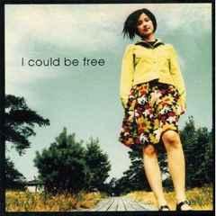 原田知世 / I could be free