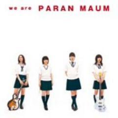パーランマウム / we are PARANMAUM