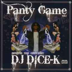 DJ DICE-K / PANTY GAME VOL.1 / MIX CD / G-RAP / 福島