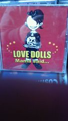 LOVE DOLLS/Mama said...ロカビリーサイコビリークリームソーダ
