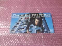 DIVE TO BLUE L'Arc~en~Ciel