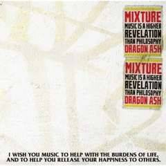 Dragon Ash / MIXTURE