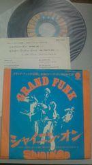グランド・ファンク 7インチシングルレコード シャイニン・オン