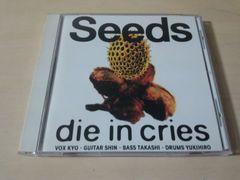 DIE IN CRIES  CD「Seeds」ダイ・イン・クライズ●
