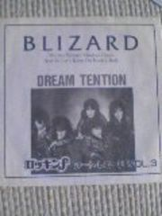 ブリザードBLIZARD〇Dream Tention