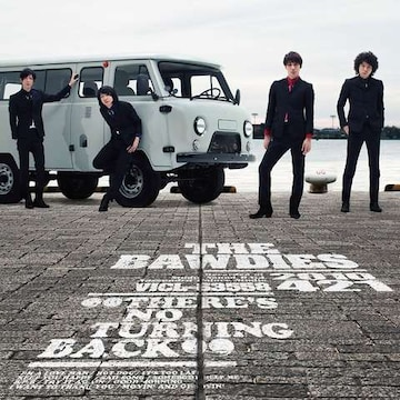THE BAWDIES  「THERE'S NO TURNING BACK」