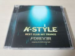 CD「K-style Tranca Mix Forever」MIXED BY DJ KAYA & DJ NeO●