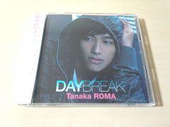 田中ロウマCD「DAYBREAK」DVD付き 青山テルマ MELODY.●