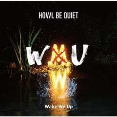 即決 HOWL BE QUIET Wake We Up (+DVD) 初回限定盤 新品未開封
