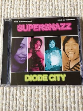 SUPERSNAZZ  DIODE CITY