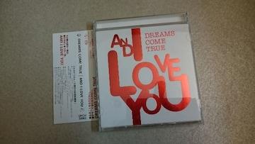 DREAMS COME TRUE「AND I LOVE YOU」帯付