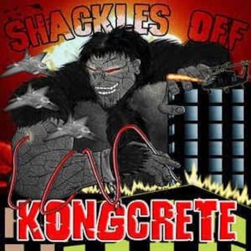KONGCRETE SHACKLES OFF Megalon,Mf Grimm Monsta Island